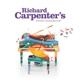 CARPENTER, RICHARD-RICHARD CARPENTER'S PIANO ...