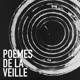 BLOK, STEPHANE-POEMES DE LA VEILLE -VINYL RE-