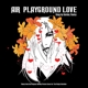 AIR-PLAYGROUND LOVE