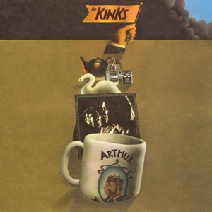 KINKS-ARTHUR OR THE AND FALL OF THE BRITISH EMPIRE -REMAST-