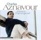 AZNAVOUR, CHARLES-FRENCH POP LEGENDS