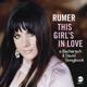 RUMER-THIS GIRL'S IN LOVE