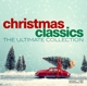 VARIOUS-CHRISTMAS CLASSICS - THE ULTIMATE COLLECTION