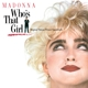 MADONNA-WHO'S THAT GIRL -LTD-