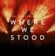 PINEAPPLE THIEF-WHERE WE STOOD -HQ-