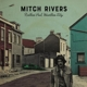 RIVERS, MITCH-RESTLESS SOUL,  HEARTLESS CITY