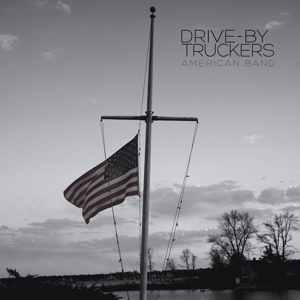 DRIVE-BY TRUCKERS-AMERICAN BAND