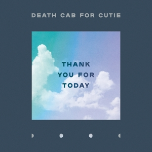 DEATH CAB FOR CUTIE-THANK YOU FOR TODAY -DOWNLOAD-