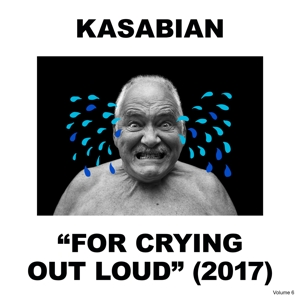 KASABIAN-FOR CRYING OUT LOUD -HQ-
