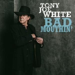 WHITE, TONY JOE-BAD MOUTHIN' -DOWNLOAD-