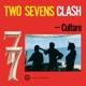 CULTURE-TWO SEVENS CLASH (40TH ANNIVERSARY