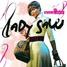 LADY SAW-WALK OUT