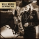NELSON, WILLIE-RIDE ME BACK HOME