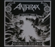ANTHRAX-WEVE COME FOR YOU ALL  THE GREATER