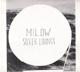 MILOW-SILVER LININGS -DELUXE-