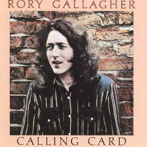 GALLAGHER, RORY-CALLING CARD -REMAST-