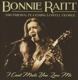 RAITT, BONNIE-I CAN'T MAKE YOU LOVE ME