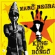 MANO NEGRA-KING OF BONGO -LP+CD-