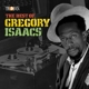 ISAACS, GREGORY-BEST OF GREGORY ISAACS
