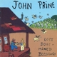 PRINE, JOHN-LOST DOGS + MIXED BLESSINGS