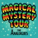 ANALOGUES-MAGICAL MYSTERY TOUR LIVE -LIVE-