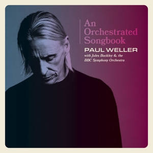 WELLER, PAUL-AN ORCHESTRATED SONGBOOK