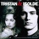 O.S.T.-TRISTAN & ISOLDE