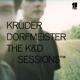KRUDER & DORFMEISTER-K & D SESSIONS