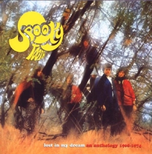 SPOOKY TOOTH-LOST IN MY DREAM - AN ANTHOLOGY 1968-1974