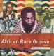 VARIOUS-ROUGH GUIDE TO AFRICAN RARE GROOVE 1