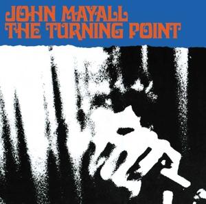 MAYALL, JOHN-TURNING POINT =REMASTERED