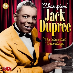 DUPREE, CHAMPION JACK-ESSENTIAL RECORDINGS