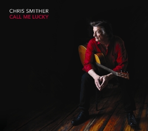 SMITHER, CHRIS-CALL ME LUCKY