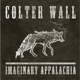 WALL, COLTER-IMAGINARY APPALACHIA -EP-