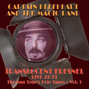 CAPTAIN BEEFHEART-TRANSLUCENT FRESNEL..