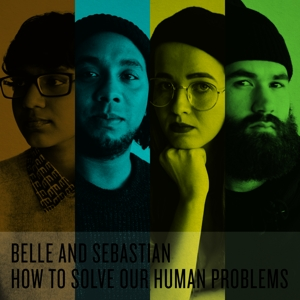 BELLE & SEBASTIAN-HOW TO SOLVE OUR HUMAN PROBLEMS (PARTS 1-3)