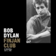 DYLAN, BOB-FINJAN CLUB IN.. -LP+CD-