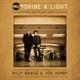 BRAGG, BILLY & JOE HENRY-SHINE A LIGHT: FIELD...