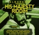 ALBOROSIE-HIS MAJESTRY RIDDIM