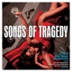 VARIOUS-SONGS OF TRAGEDY