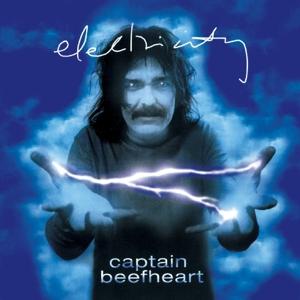 CAPTAIN BEEFHEART-ELECTRICITY