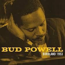 POWELL, BUD-BIRDLAND 1953