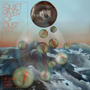 PARRY, RICHARD REED-QUIET RIVER OF DUST VOL. 2 THAT SID