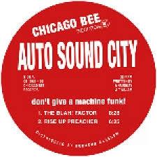 AUTO SOUND CITY-DON'T GIVE A MACHINE FUNK!