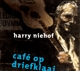 NIEHOF, HARRY-CAFE OP DRIEKLAAI