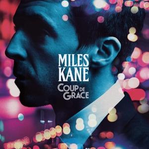 KANE, MILES-COUP DE GRACE