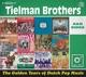 TIELMAN BROTHERS-GOLDEN YEARS OF DUTCH POP MU...