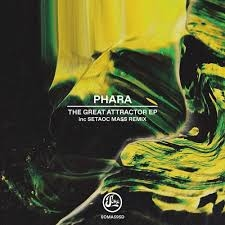 PHARA-GREAT ATTRACTOR EP