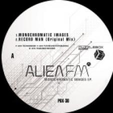 ALIEN FM-MONOCHROMATIC IMAGES EP
