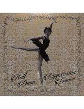 ROLL DANN-OPRESSION DANCE EP